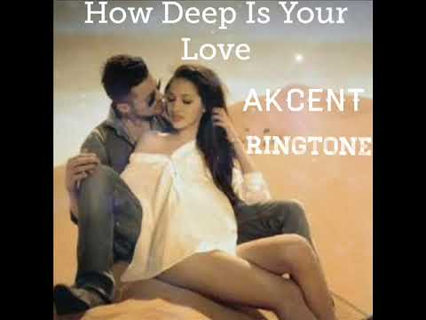 How Deep Is Your Love Ringtone (Akcent)