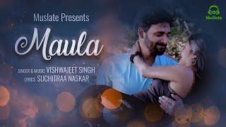 Maula (Vishwajeet Singh) Mp3 Song Download