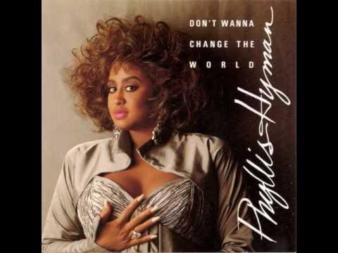 Phyllis Hyman - Don't Wanna Change the World (No Rap Version) mp3