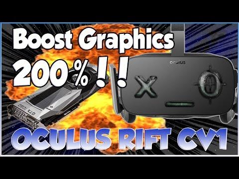 Boost Oculus Rift Graphics 200%!!  Game Resolution CV1(SDK/Debug How to Increase ImproveTutorial)