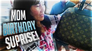 SURPRISING MY MOM ON HER BIRTHDAY