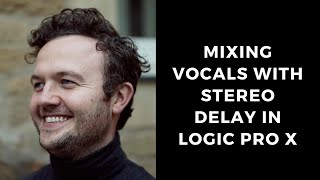 Mixing with Stereo Delay in Logic Pro X