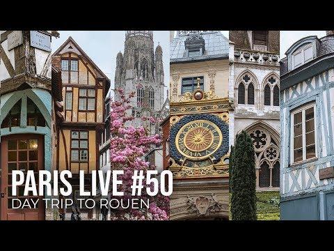 Paris Live #50 - Day Trip To Rouen