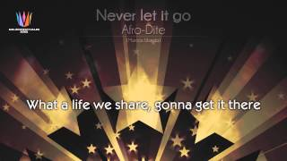 "[2002] Afro-Dite - ""Never let it go"""