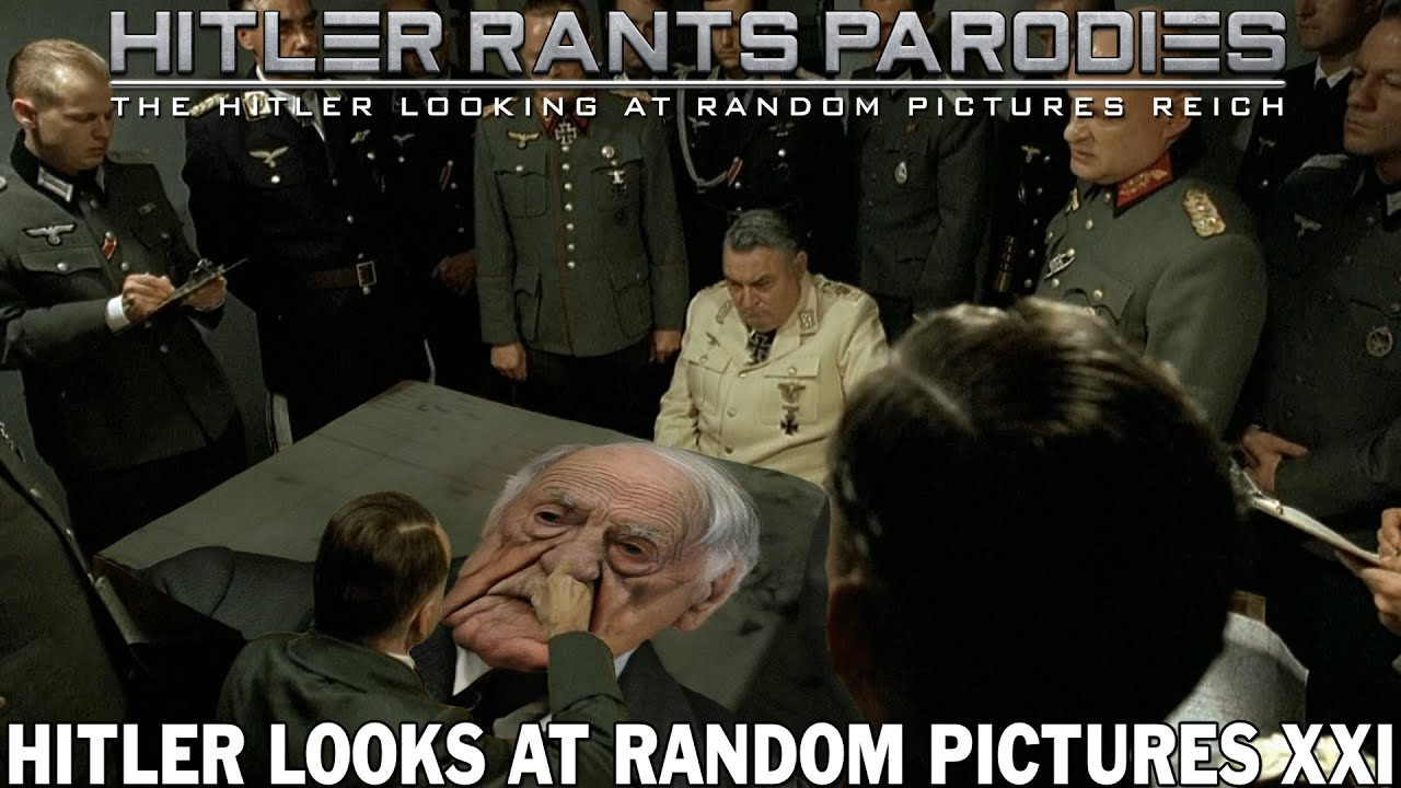 Hitler looks at random pictures XXI