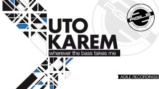 Uto Karem - Taking Me (Original Mix) [Agile Recordings]
