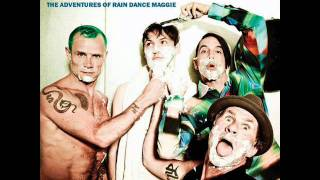 Red Hot Chili Peppers - The Adventures Of Rain Dance Maggie with lyrics
