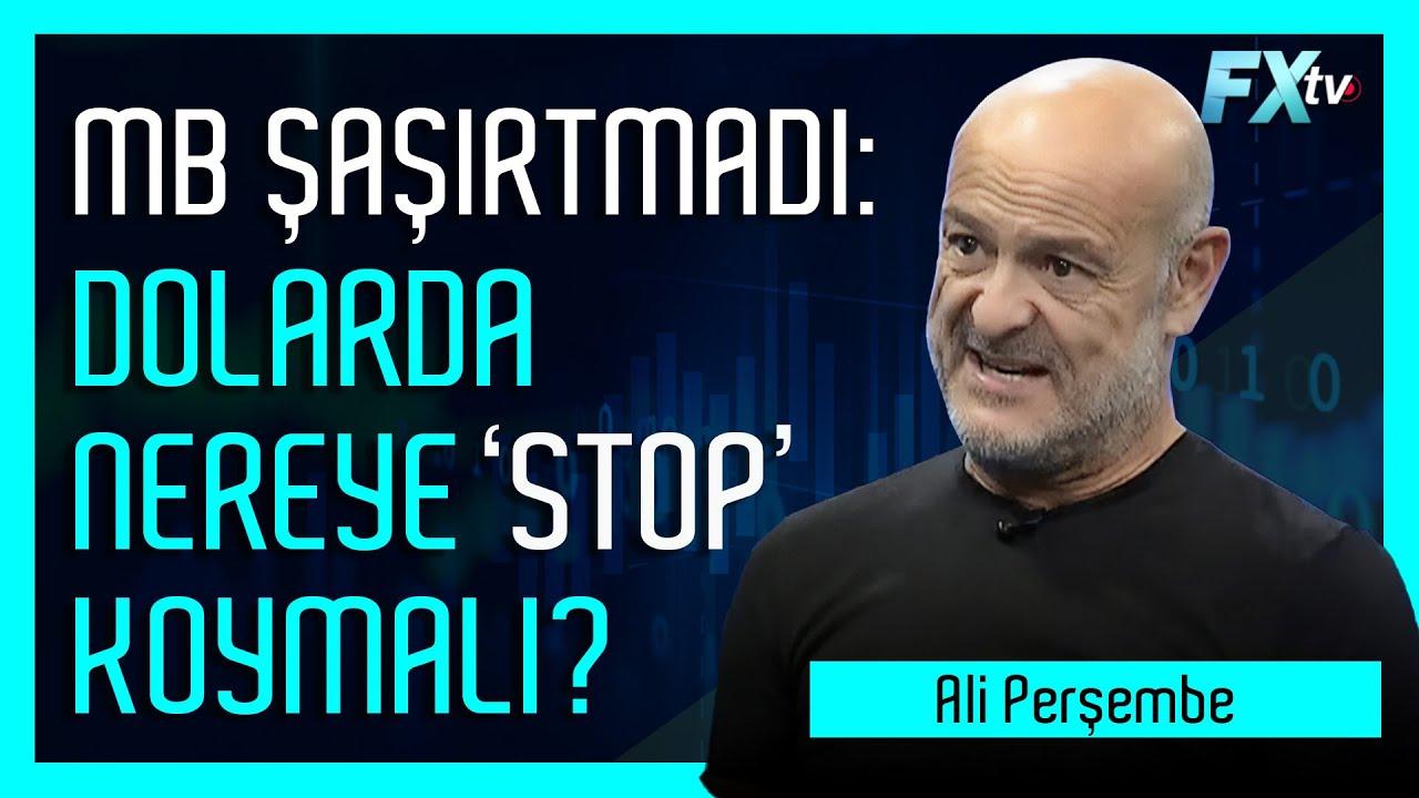 MB şaşırtmadı: Dolarda nereye 'stop' koymalı? | Ali Perşembe