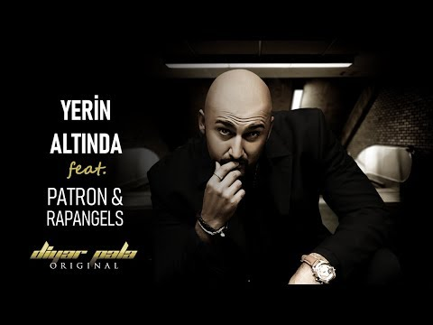Diyar Pala - Yerin Altında Feat Patron, Rap angels