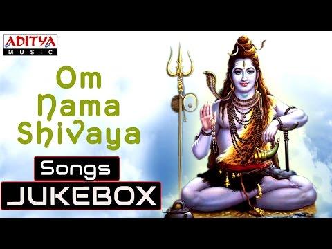 Om Nama Shivaya - Lord Shiva Songs || Maha...