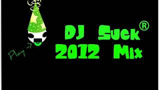 dj suck 2012 mix