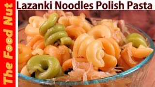 Lazanki Noodles Polish Pasta Recipe