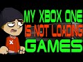 My Xbox One is Not Loading Games!