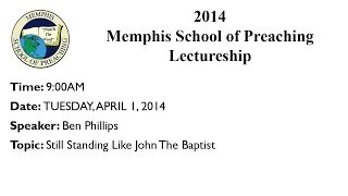 9:00AM - Still Standing Like John The Baptist - Ben Phillips