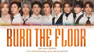 Download Super Junior (슈퍼주니어) - 'Burn The Floor' Lyrics (Color Coded_Han_Rom_Eng)