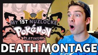 MY FIRST NUZLOCKE (Pokemon Platinum) - DEATH MONTAGE