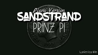 Sandstrand ~ Piano Verison - Prinz Pi Lyrics