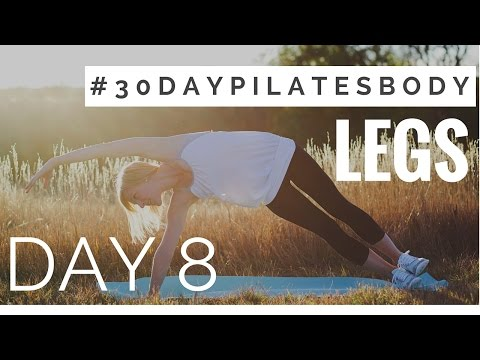 30 Day Pilates Body Challenge: Day 8 – Legs
