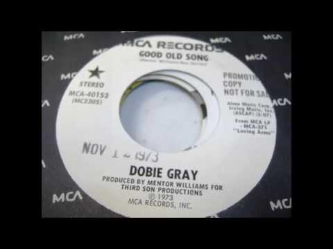 Dobie Gray - Good Old Song