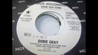 Watch Dobie Gray Good Old Song video