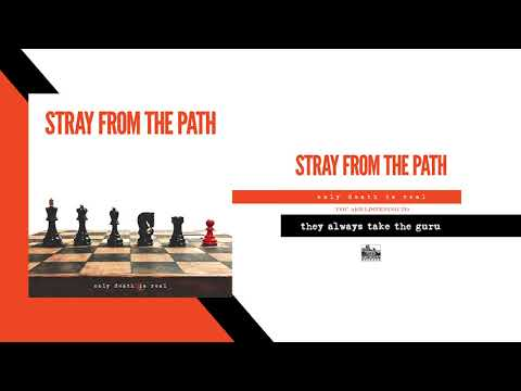 STRAY FROM THE PATH - They Always Take The Guru