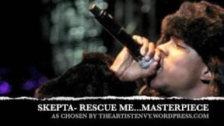 *EXCLUSIVE*Skepta- Rescue Me HQ MP3 NON RADIO RIP:THE ARTIST ENVY EXCLUSIVE