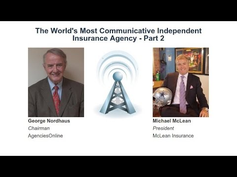 Monday Morning: The World's Most Communicative Independent Insurance Agency - Part 2