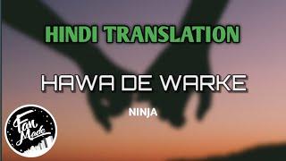 Hawa De Warke Lyrics Translation (Hindi)   Ninja   Goldboy   Fan Made
