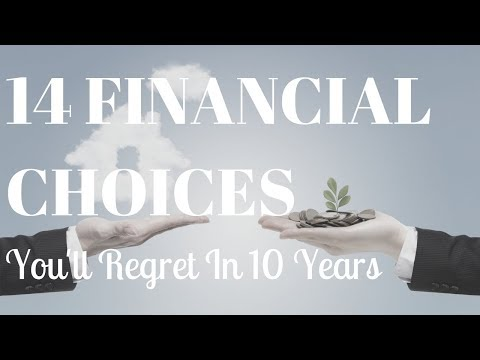 14 Financial Choices You'll Regret In 10 Years