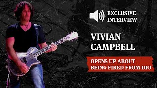 Vivian Campbell opens up about being fired from Dio