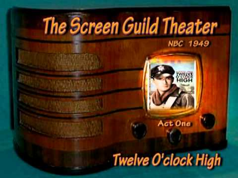 "Screen Guild Theater ""Twelve O'clock High"" Gregory Peck Act One"