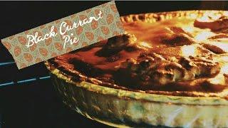 Пирог с черной смородиной // Рецепты