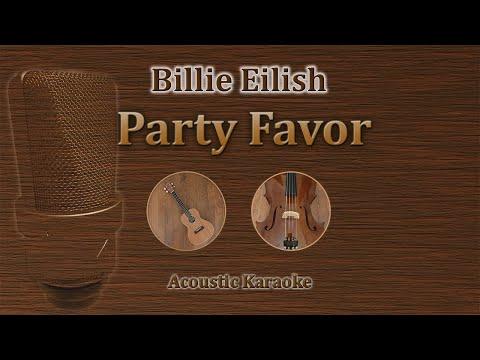 Party Favor - Billie Eilish (Acoustic Karaoke)