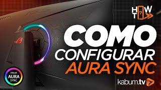 RGB - Configure tudo em 1 clique com Aura Sync XG32VQ #HowTo #KabumTV