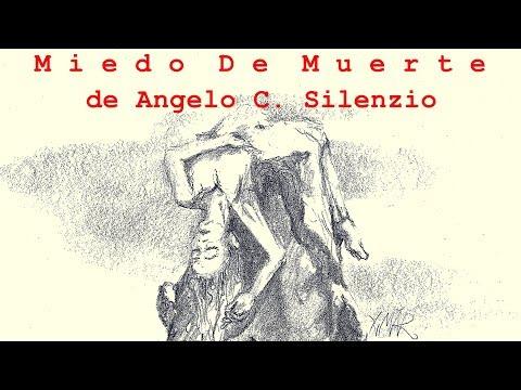 Miedo De Muerte Angelo C Silenzio Poema De La Vida Y La