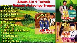 Download lagu 3 in 1 Full Album KH Makruf Islamuddin Rebana Moden Walisongo MP3