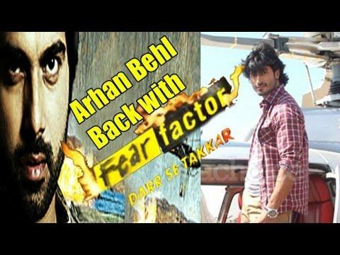 Download arhan behl to host fear factor