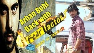 arhan behl to host fear factor