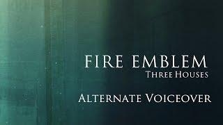 Fire Emblem Three Houses - Alternate Voiceover