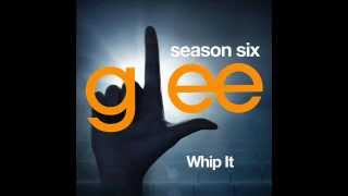 Glee - Whip It (DOWNLOAD MP3+LYRICS)