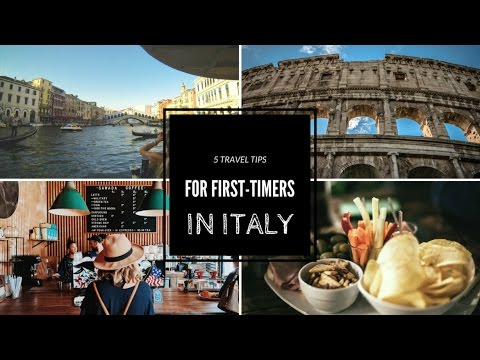 5 travel tips for first timers in Italy