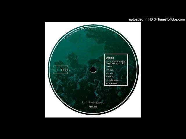 Doeme - Bundy's Story's (Frank Blaze Remix) [Right Music Records]