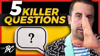 5 KILLER Questions To OPEN Up Conversations!