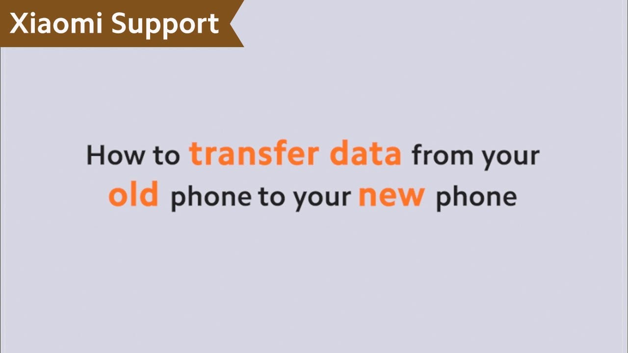 How to Transfer Data From Your Old Phone to Your New Phone | #XiaomiSupport