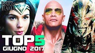 TOP 5 FILM AL CINEMA - GIUGNO 2017