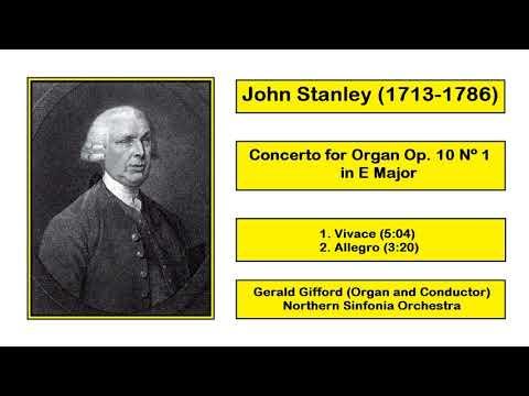 John Stanley (1713-1786) - Concerto for Organ Op. 10 Nº 1 in E Major