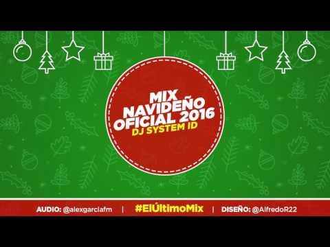 Mix Navideño Oficial 2016 - YXY 105.7 - System ID