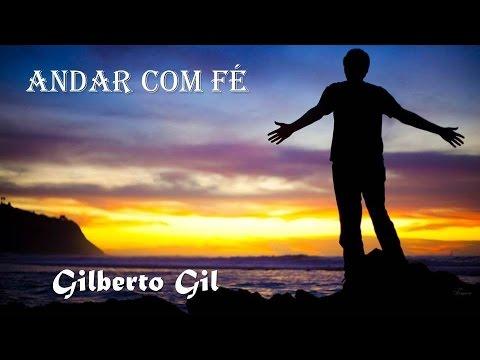 Andar Com FéGilberto Gil(legendado) HD