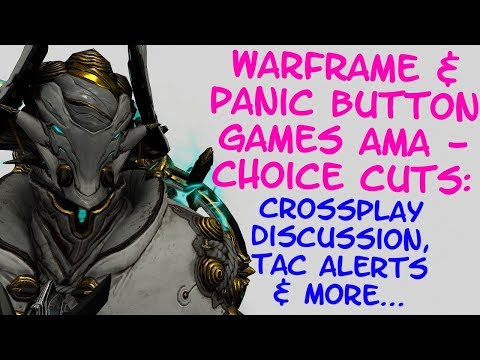 Warframe & Panic Button Games AMA - CHOICE HIGHLIGHTS!!! thumbnail