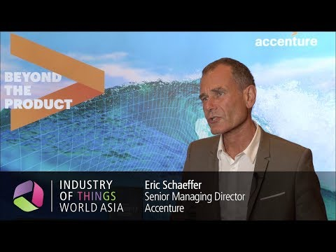 Industry of Things World Asia 2017 Interview - Eric Schaeffer, Accenture
